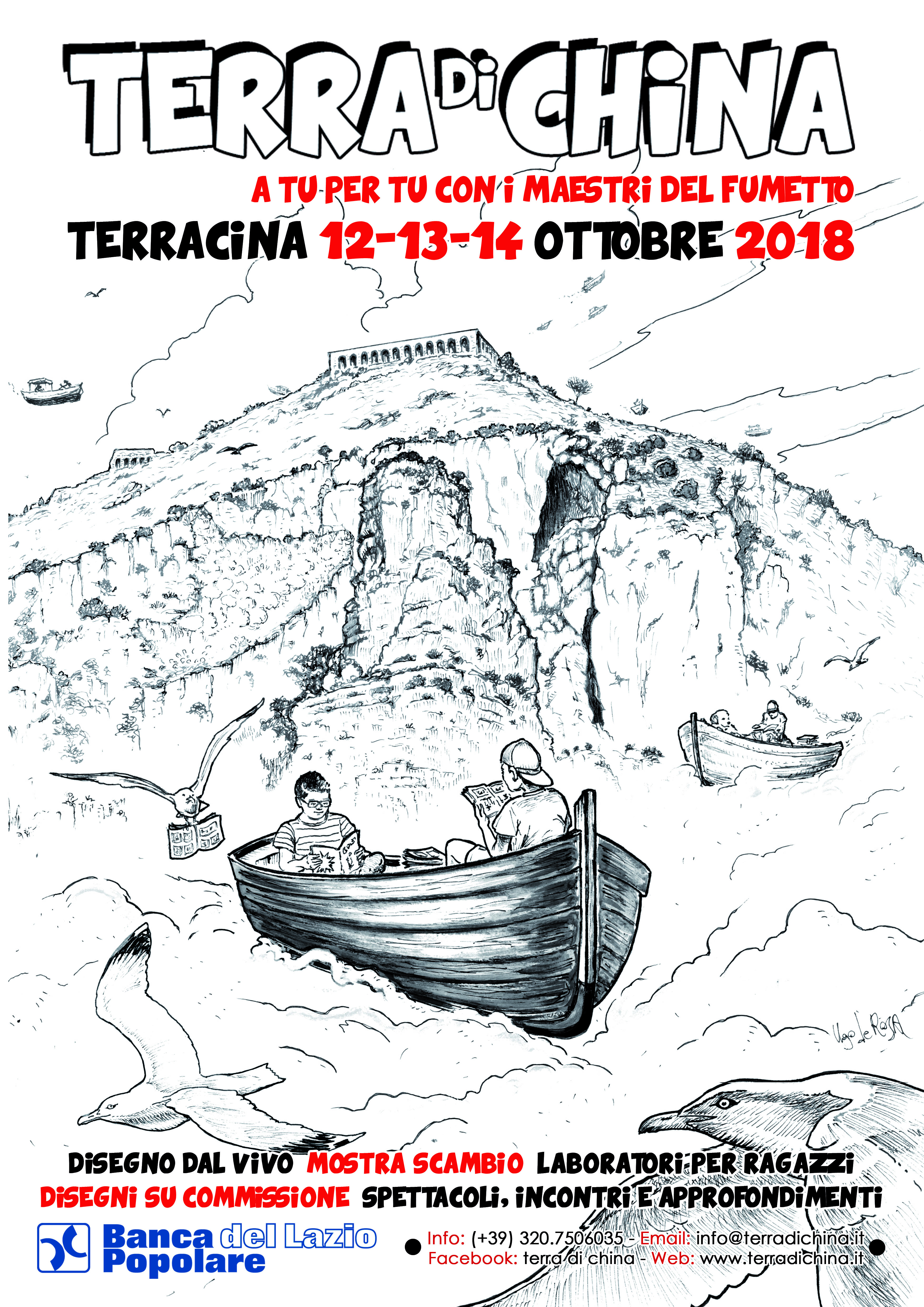 L'associazione culturale TERRAdiCHINA, con il contributo di Banca Popolare del Lazio, dà vita alla terza edizione del suo Festival del fumetto e delle arti grafiche, che si terrà presso il…