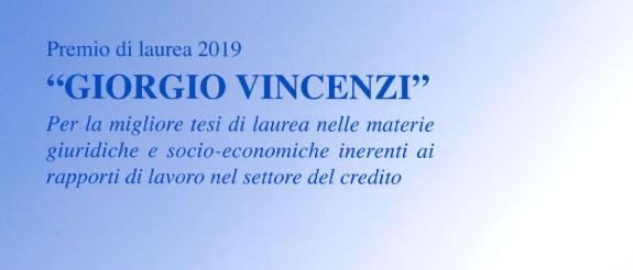 Anche per il 2019, l' Associazione Bancaria Italiana , ha indetto un concorso volto ad onorare la memoria dell'Avvocato Giorgio Vincenzi.  Scarica il bando…